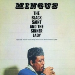 mingus black singles The black saint and the sinner lady is a studio album by american jazz musician charles mingus, released on impulse records in 1963 the album consists of a single continuous composition—partially written as a ballet—divided into.