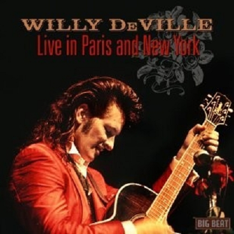 WILLY-DEVILLE-LIVE-IN-PARIS-AND-NEW-YORK-CD-NEU