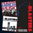 THE BLASTERS - AMERICAN MUSIC/TROUBLE BOUND 2 CD NEU