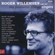 ROGER WILLEMSEN  MY FAVOURITE THINGS-SINGERS   CD NEU