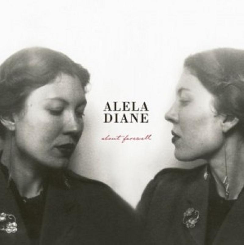 ALELA DIANE - ABOUT FAREWELL  CD  INTERNATIONAL POP  NEU