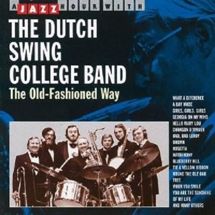 Dutch Swing College Band - The Old Fashioned Way CD New