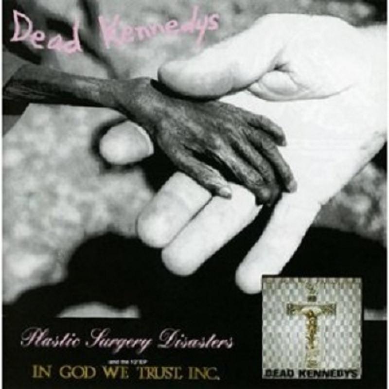 Dead Kennedys - Plastic Surgery Disasters:In God We Trust CD Pop/Metal/Rock Neu