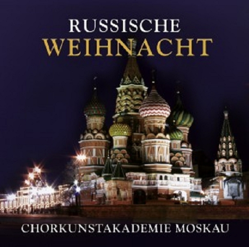 chorkunstakademie moskau russische weihnacht cd neu cds. Black Bedroom Furniture Sets. Home Design Ideas
